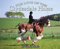 For the Love of the Clydesdale Horse