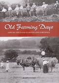 Old Farming Days Devon & Cornwall (Pre-Owned)